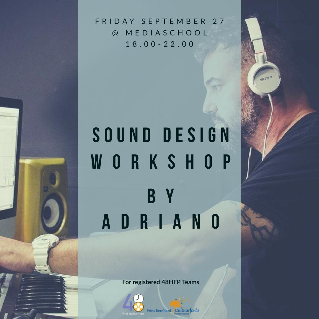 Sound design workshop by Adriano (for registered 48HFP teams)