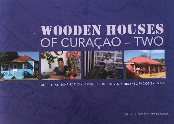 ❣️📚 Wooden Houses of Curacao Two – Monique Rosalina-Van de Kuilen