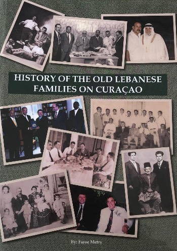 ❣️📚 History of the old Lebanese families on Curacao – Faroe Metry